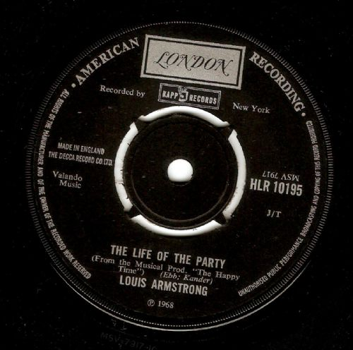 LOUIS ARMSTRONG The Life Of The Party Vinyl Record 7 Inch London 1968